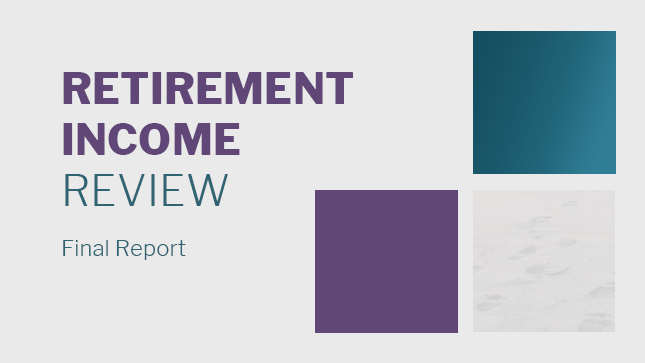 Retirement Income Review - Final Report