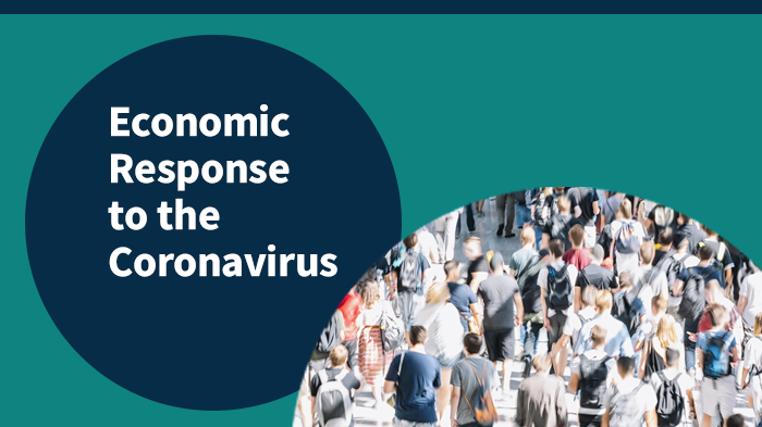 Economic Response to the Coronavirus